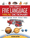 The Firefly Five Language Visual Dictionary, Jean-Claude Corbeil and Ariane Archambault, 1554074924