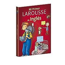 Mi primer Larousse de inglés