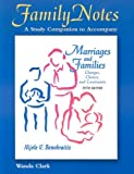 Family Notes: Marriages and Families, Nijole V. Benokraitis and Wanda Clark, 0131920472