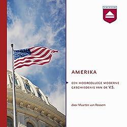Amerika: Een hoorcollege moderne geschiedenis van de V.S.