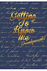 Getting To Know Me: Grandparents Edition Paperback