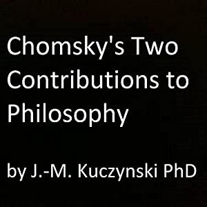Chomsky's Two Contributions to Philosophy Audiobook