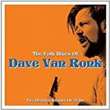 The Folk Blues Of Dave Van Ronk [Import]