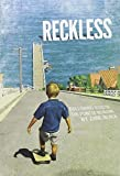 download ebook reckless: following jesus to the point of no return by zane black (2013-01-01) pdf epub