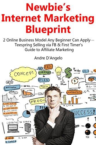 Amazon newbies internet marketing blueprint 2 online newbies internet marketing blueprint 2 online business model any beginner can apply malvernweather Gallery
