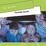 El Miedo [Fear] | Fernando Sarráis