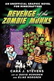 Revenge of the Zombie Monks: An Unofficial Graphic