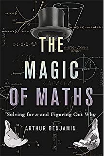 Secrets Of Mental Math: The Mathemagician's Guide to