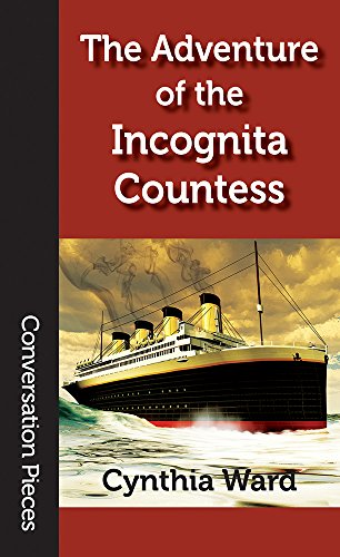 The Adventure of the Incognita Countess (Conversation Pieces Book 53) by [Ward, Cynthia, Ward, Cynthia]