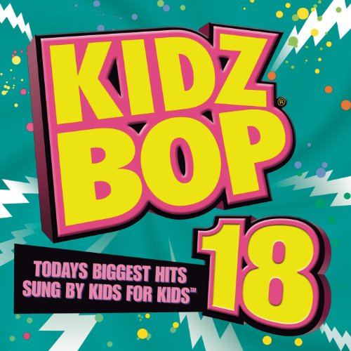 Kidz Bop 18 (Deluxe Edition)
