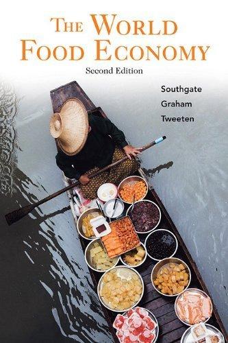 The World Food Economy by Douglas D. Southgate Jr. - Southgate Shopping