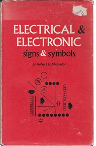 Electrical and Electronic Signs and Symbols: Robert G. Middleton ...