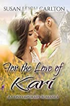 FOR THE LOVE OF KARI: THE DOCTOR'S LOVE (OREGON TRAIL ROMANCE BOOK 4)