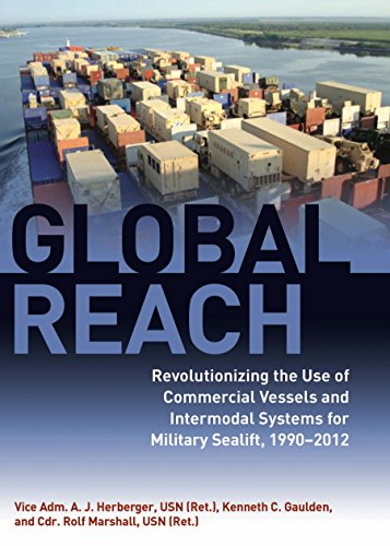 Global Reach: Revolutionizing the Use of Commercial Vessels and Intermodal Systems for Military Sealift, (Intermodal Equipment)