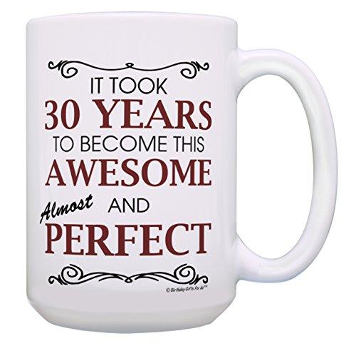 30th Birthday Gifts for All 30 Years Awesome 30th Birthday Mug Gift 15-oz Coffee Mug Tea Cup White