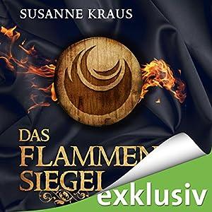 Das Flammensiegel (Rotrud von Saulheim 2) Hörbuch