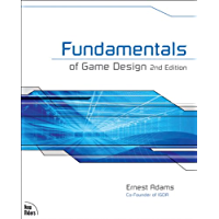 Fundamentals of Game Design (English Edition)
