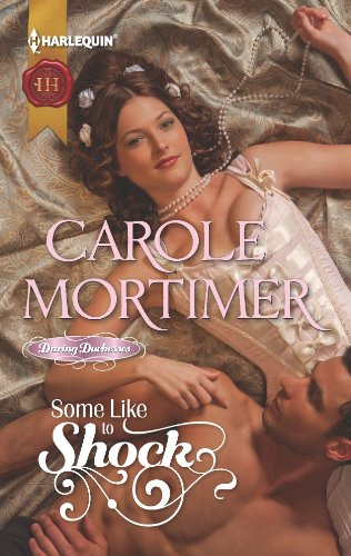 Two Shocks - Some Like to Shock (Daring Duchesses Book 2)