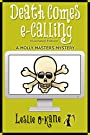 Death Comes eCalling (Book 1, Molly Masters Mysteries): Illustrated Edition!