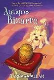 Antiques Bizarre, Barbara Allan, 075823421X