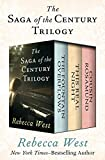 Download The Saga of the Century Trilogy: The Fountain Overflows, This Real Night, and Cousin Rosamund in PDF ePUB Free Online