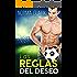 Las Reglas Del Deseo - Libro 1: (Romance Deportivo)