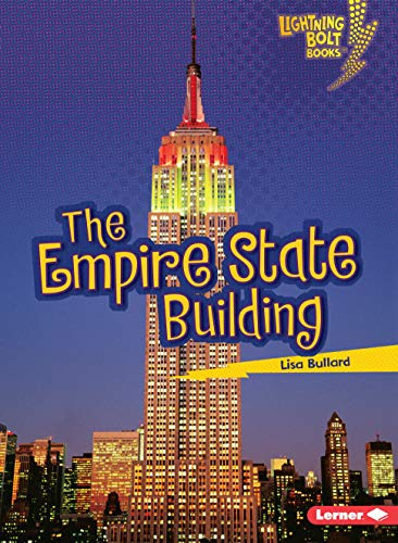 The Empire State Building (Lightning Bolt Books ® _ Famous Places)