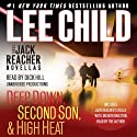 Three Jack Reacher Novellas (with Bonus Jack Reacher's Rules): Deep Down, Second Son, High Heat, and Jack Reacher's Rules Audiobook by Lee Child Narrated by Dick Hill, Lee Child