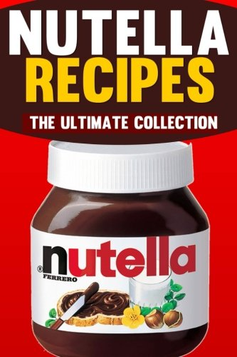 nutella-recipes-the-ultimate-collection