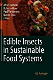 img - for Edible Insects in Sustainable Food Systems book / textbook / text book