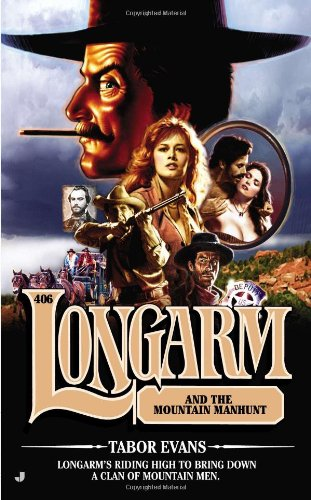 book cover of Longarm and the Mountain Manhunt