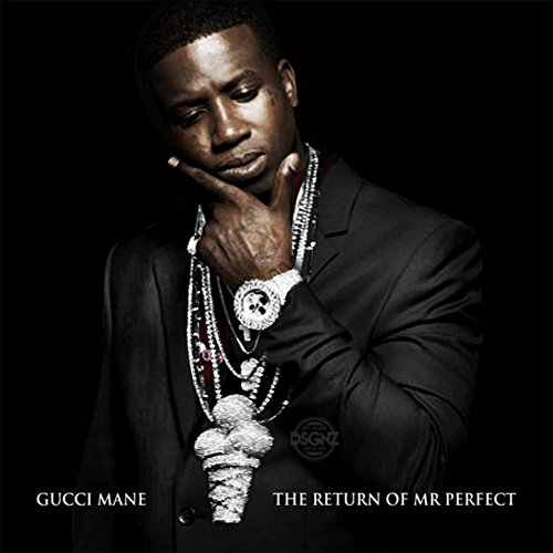 Picture Perfect (Feat  Chill Will) [Explicit] by Gucci Mane