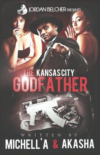 The Kansas City Godfather (Volume 1)