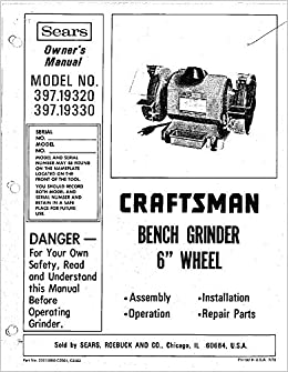 Miraculous 1978 Craftsman 397 19320 397 19330 6 Inch Bench Grinders Lamtechconsult Wood Chair Design Ideas Lamtechconsultcom