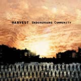 Underground Community by Harvest (2009-05-04)