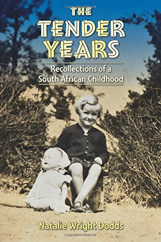 Download The Tender Years: Recollections of a South African Childhood ebook