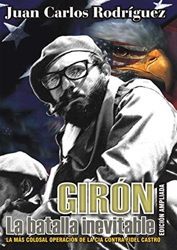 giron-la-batalla-inevitable-spanish-edition
