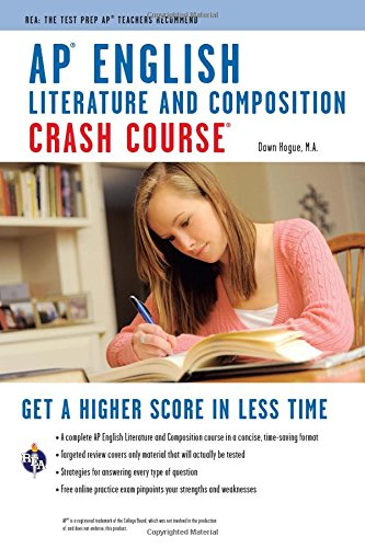 AP® English Literature & Composition Crash Course Book + Online (Advanced Placement (AP) Crash Course)