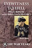Eyewitness to Hell, Erich Stahl, 0982190735