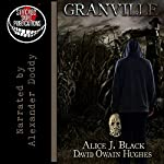 Granville | David Owain Hughes,Alice Black