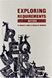Exploring Requirements: Quality Before Design