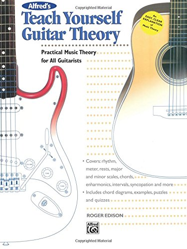 Alfred's Teach Yourself Guitar Theory: Practical Music Theory for All Guitarists (Teach Yourself Series)]()