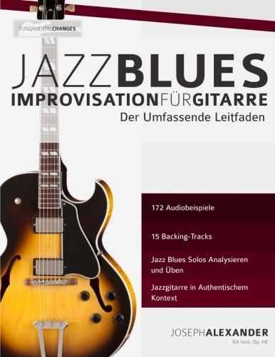 Jazzblues-Improvisation für Gitarre: Der Umfassende Leitfaden