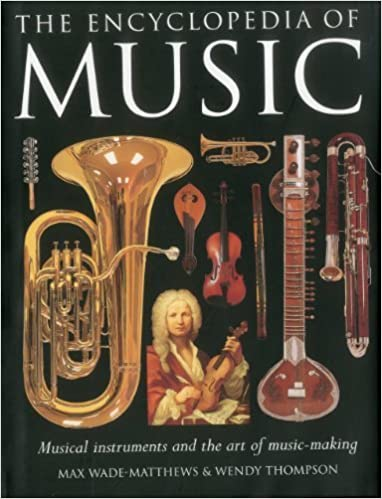 The Encyclopedia of Music: Musical instruments and the art