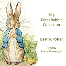 The Peter Rabbit Collection Audiobook by Beatrix Potter Narrated by Emma Messenger