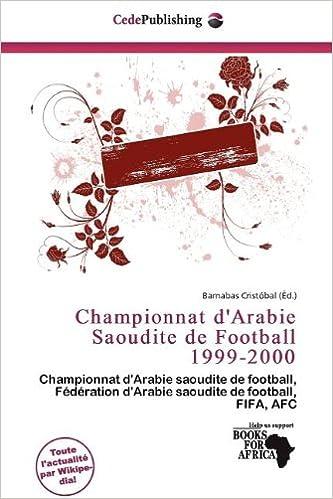 Livres Championnat D'Arabie Saoudite de Football 1999-2000 epub, pdf