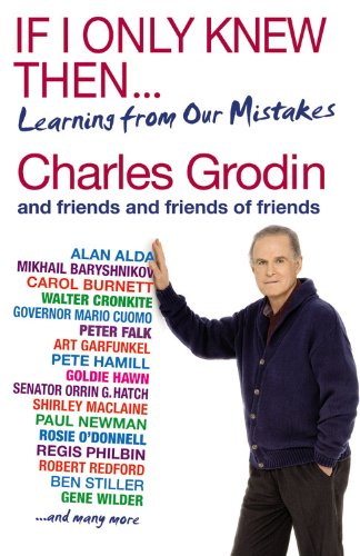 If I Only Knew Then...: Learning from Our Mistakes PDF