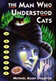 img - for The Man Who Understood Cats (John Thinnes/Jack Caleb Mysteries) book / textbook / text book
