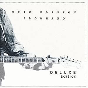 Slowhand [35th Anniversary Super Deluxe Edition]