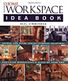 Taunton's Home Workspace Idea Book, Neal Zimmerman, 1561586269